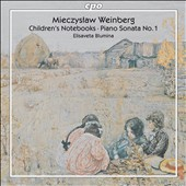 Mieczyslaw Weinberg: Children's Notebooks; Piano Sonata No. 1