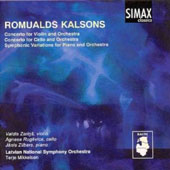 Romualds Kalsons: Violin Concerto; Cello Concerto; Symphonic Variations