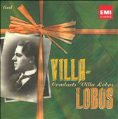 Villa-Lobos Conducts Villa-Lobos