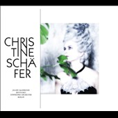 Christine Schafer: Arias by R. Strauss, Handel, Bellini, Thomas, Verdi, Messiaen