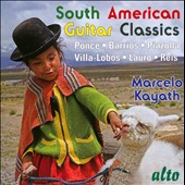 South American Guitar Classics / Marcelo Kayath, guitar