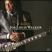 Joe Louis Walker: Hellfire *
