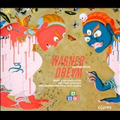 Jonathan Harvey: Wagner Dream, opera / Claire Booth, Gordon Gietz. Martyn Brabbyns