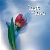 Various Artists: Lost in Love [Fast Forward]