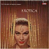 Martin Denny: The Exciting Sounds of Martin Denny: Exotica/Exotica, Vol. 2