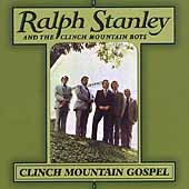 Ralph Stanley: Clinch Mountain Gospel