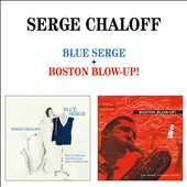 Serge Chaloff: Blue Serge/Boston Blow-Up!