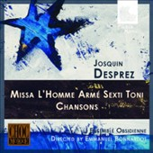 Desprez: Missa l'homme arme sexti toni; Chansons / Ensemble Obsidienne