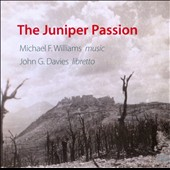 Michael F. Williams: The Juniper Passion / Stephanie Acraman, Julia Booth, Lilia Carpinelli, Pene Pati et al.