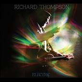 Richard Thompson: Electric [Bonus Disc] [Digipak]