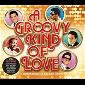 Various Artists: A Groovy Kind of Love [Digipak]