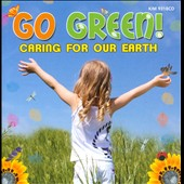 Various Artists: Go Green!: Caring For Our Earth