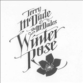 Terry McDade/McDades: Winter Rose