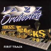 Brass Tracks Jazz Orchestra: First Track
