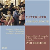 Meyerbeer: Les Huguenots / Raphanel, Pollet, Borst, Leech, Cachemaille, Martinovich, Ghiuselev