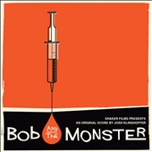 Josh Klinghoffer: Bob & The Monster [Original Score]