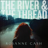Rosanne Cash: The River & the Thread