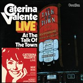 Caterina Valente: Live at the Talk of the Town/Caterina Valente Live