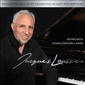 Jacques Loussier: Beyond Bach: Other Composers I Adore [Digipak]