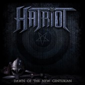 Hatriot: Dawn of the New Centurion [Digipak] [Limited]
