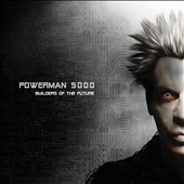 Powerman 5000: Builders of the Future [Clean]