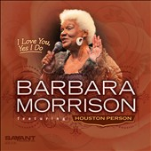 Barbara Morrison: I Love You, Yes I Do