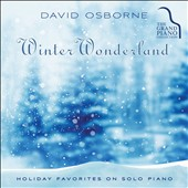 David Osborne: Winter Wonderland: Holiday Favorites on Solo Piano