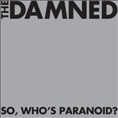 The Damned: So, Who's Paranoid?