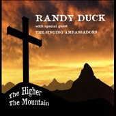 Randy Duck: The  Higher the Mountain