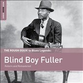 Blind Boy Fuller: The Rough Guide to Blues Legends: Blind Boy Fuller [Digipak] *