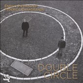 Enrico Pieranunzi/Federico Casagrande: Double Circle