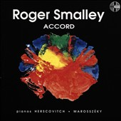 Roger Smalley (b.1943): 'Accord' /  Daniel Herscovitch & Erzsebet Marosszeky, pianos