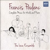 Francis Poulenc: Complete Music for Winds & Piano / Iowa Ensemble