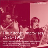 Various Artists: Kitchen Improvises 1976-1983: Kitchen Archives