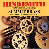 Hindemith: Complete Brass Works / Lichtmann, Summit Brass