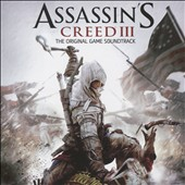 Assassin's Creed III [Original Video Game Soundtrack]