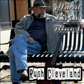 Rush Cleveland: Hard Livin Blues