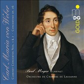 Carl Maria von Weber: Clarinet Concertos 1 & 2; Concertino Op. 26 / Paul Meyer, clarinet; Lausanne CO