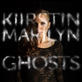 Kiirstin Marilyn: Ghosts