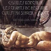 Koechlin: Les Chants de Nectaire / Christina Singer