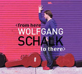 Wolfgang Schalk: From Here to There [6/3]