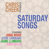 Chris Cheek: Saturday Songs [Digipak]