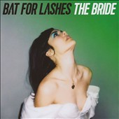 Bat for Lashes: The  Bride *