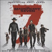 James Horner/Simon Franglen: Magnificent Seven [Original Motion Picture Soundtrack]