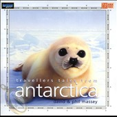 Phil Massey/David & Phil Massey: Travellers Tales from Antarctica