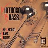 Virtuoso Brass / Chicago Brass Quintet