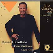 David Hazeltine: The Classic Trio, Vol. 2