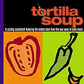Original Soundtrack: Tortilla Soup