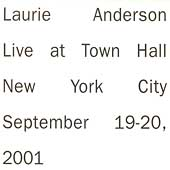Laurie Anderson (Performance Artist): Live at Town Hall NYC