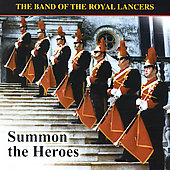 Summon the Heroes / Young, The Band of the Royal Lancers